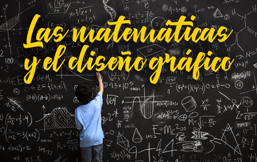 Las matemáticas y el diseño gráfico.